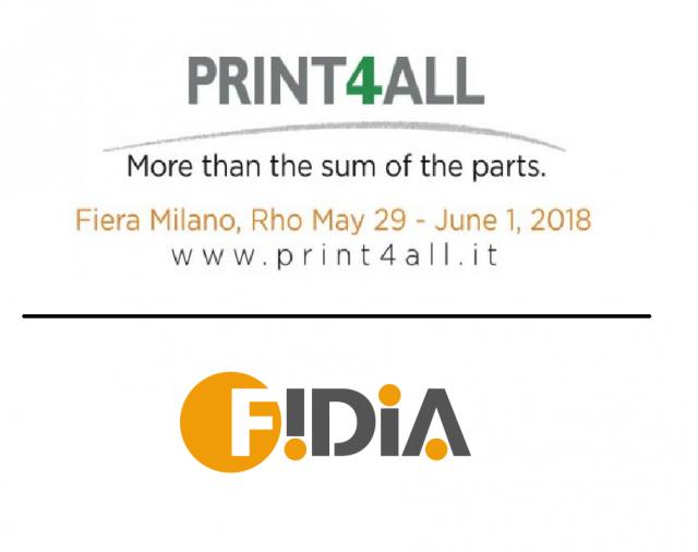 PRINT4ALL AND FIDIA MACCHINE GRAFICHE - MILAN - 2018